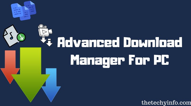 Advanced Download Manager For PC