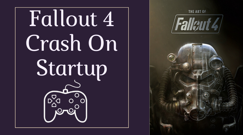 fallout 4 crash on startup