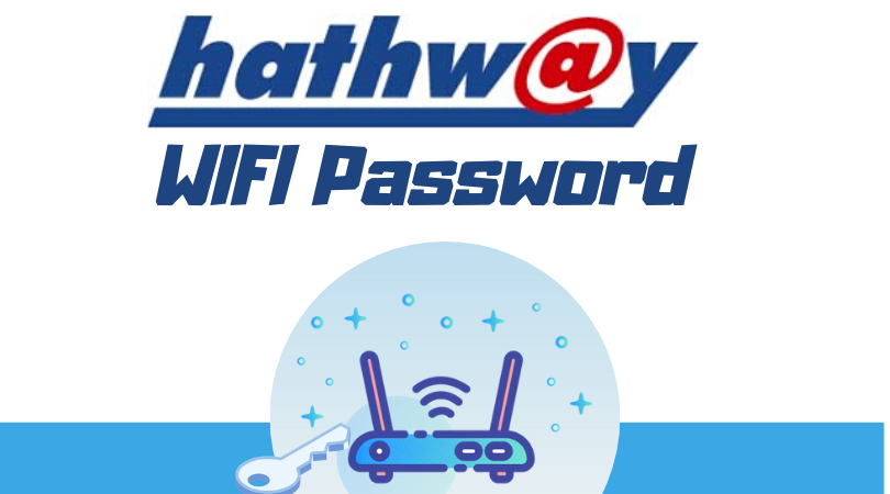 Hathway WIFI Password