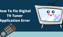 How To Fix Digital TV Tuner Application Error