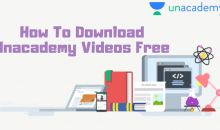 Download Unacademy Videos Free