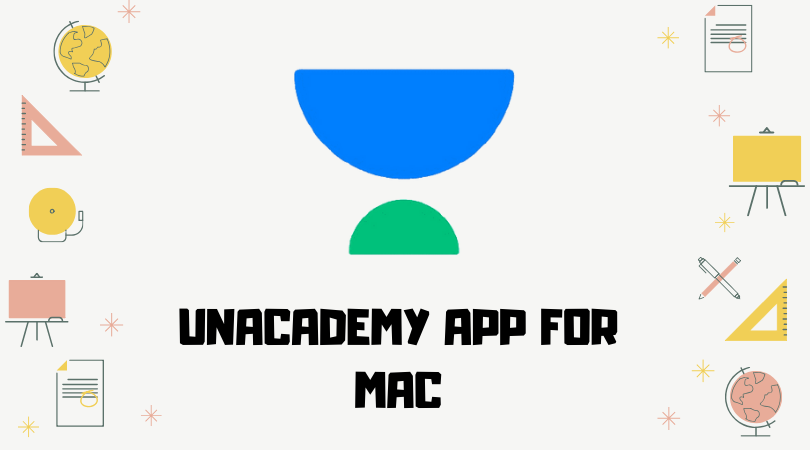 Unacademy App For Mac