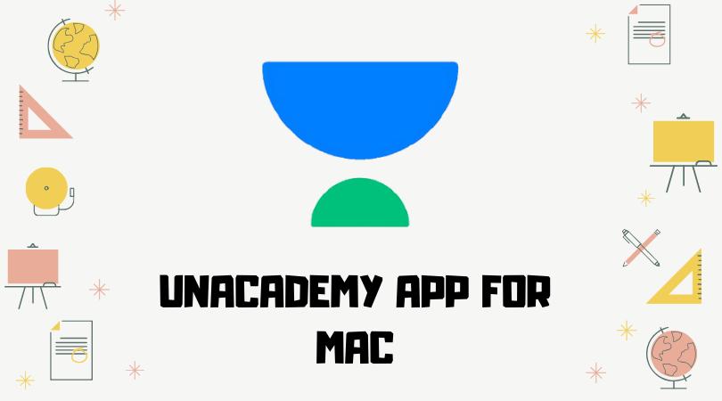 Unacademy App For Mac